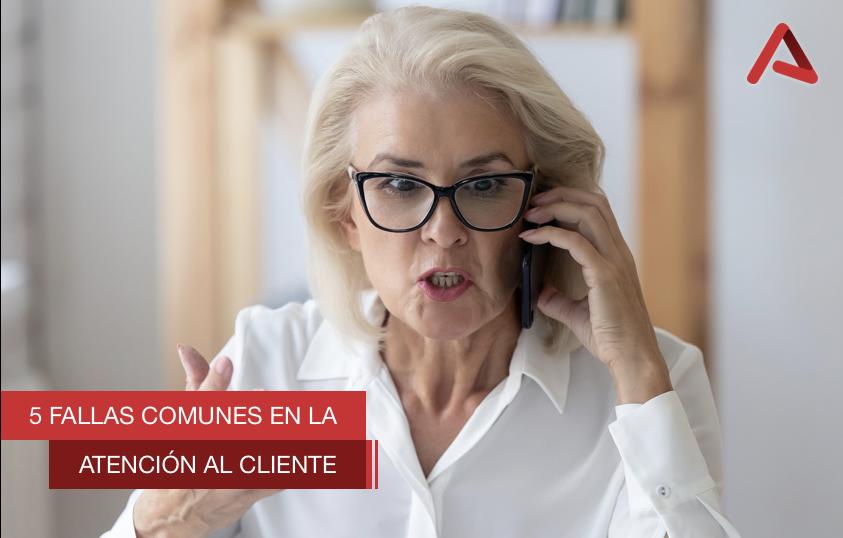 5 Fallas Comunes en la Atención al Cliente