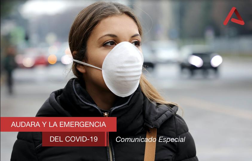 Audara y la emergencia del COVID-19